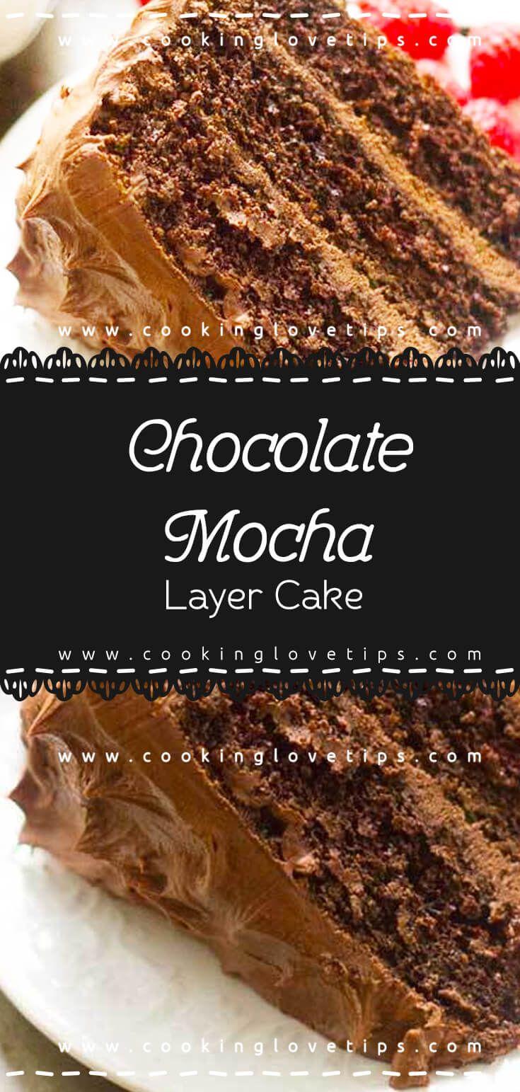 Chocolate mocha layer cake recipe specialty cakes