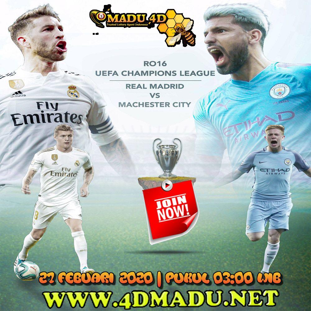 Big Match Champions League Round Of 16 Real Madrid Vs Manchester City Kamis 27 Febuari 2020 03 00 Wib Jangan Sampai L Di 2020 Manchester City Madrid Real Madrid