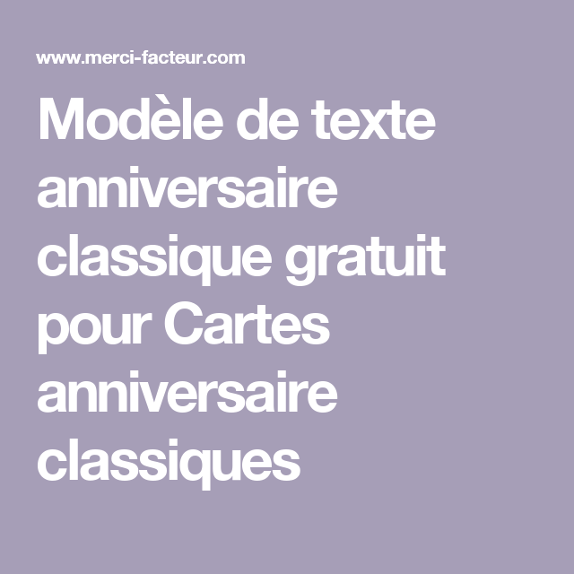 Modèle De Texte Anniversaire Classique Gratuit Pour Cartes