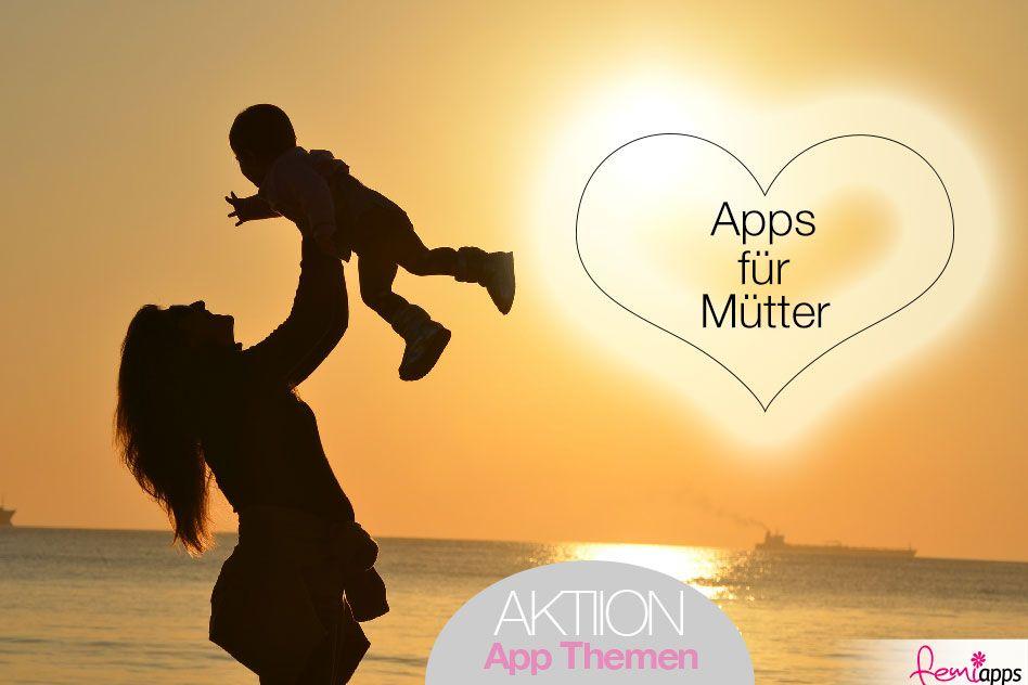"""In unserer Aktion """"App-Themen"""" stellen wirmit dem Thema """"Apps für glückliche und gesunde Mütter"""" vor! Viel Spaß beim Ausprobieren der Apps!"""