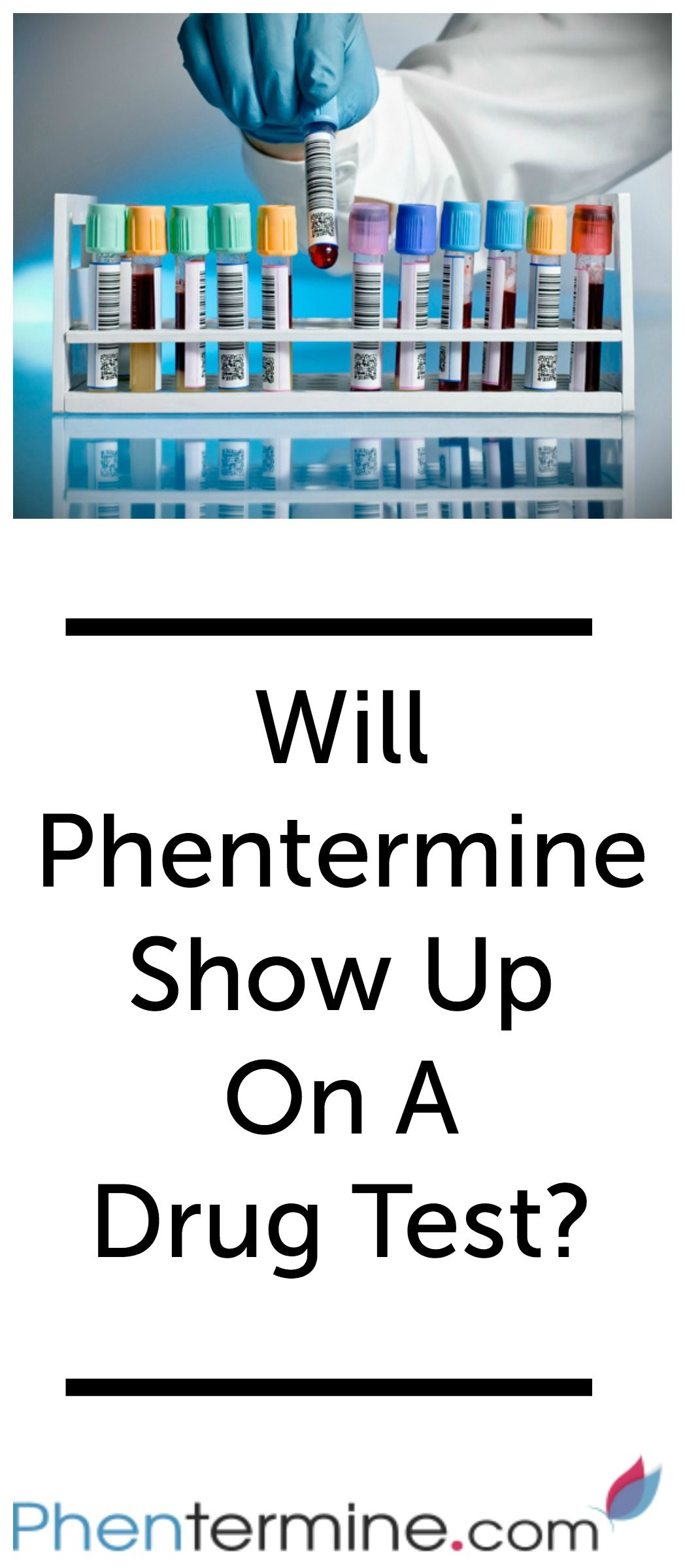 Will Phentermine Show Up On A Drug Test Many Of Our Readers Worry