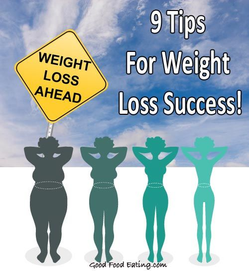 Tips For Effective Weight Loss: 9 Tips For Weight Loss Success From Someone Who Has Lost