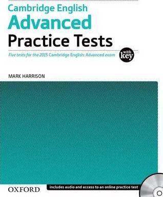 Cambridge English Advanced Practice Tests Mark Harrison Oxford University Press 2014 Includes Practice Tests W Enseñanza De Inglés Clase De Inglés Libros
