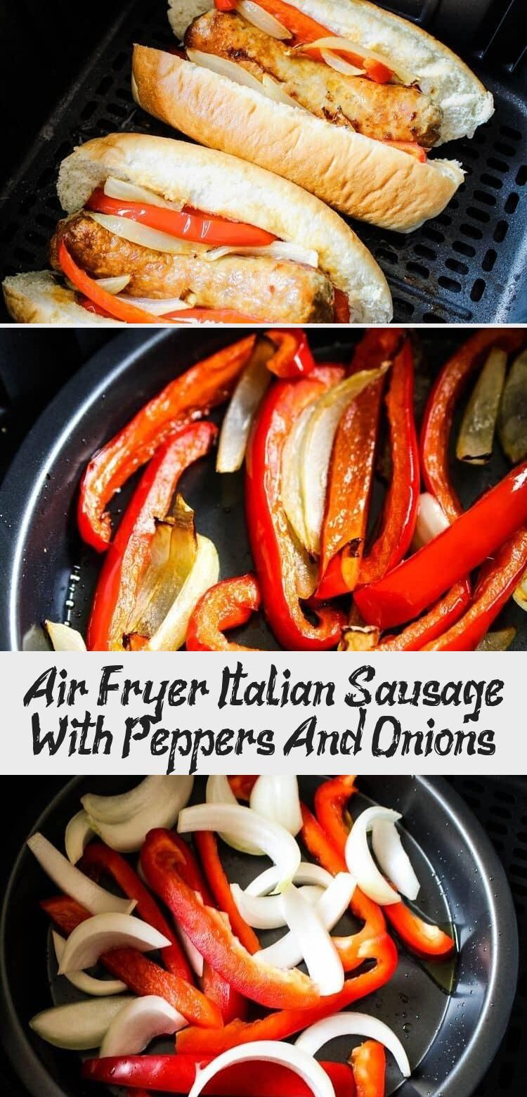 Air Fryer Sausage and Peppers Recipe in 2020 (With