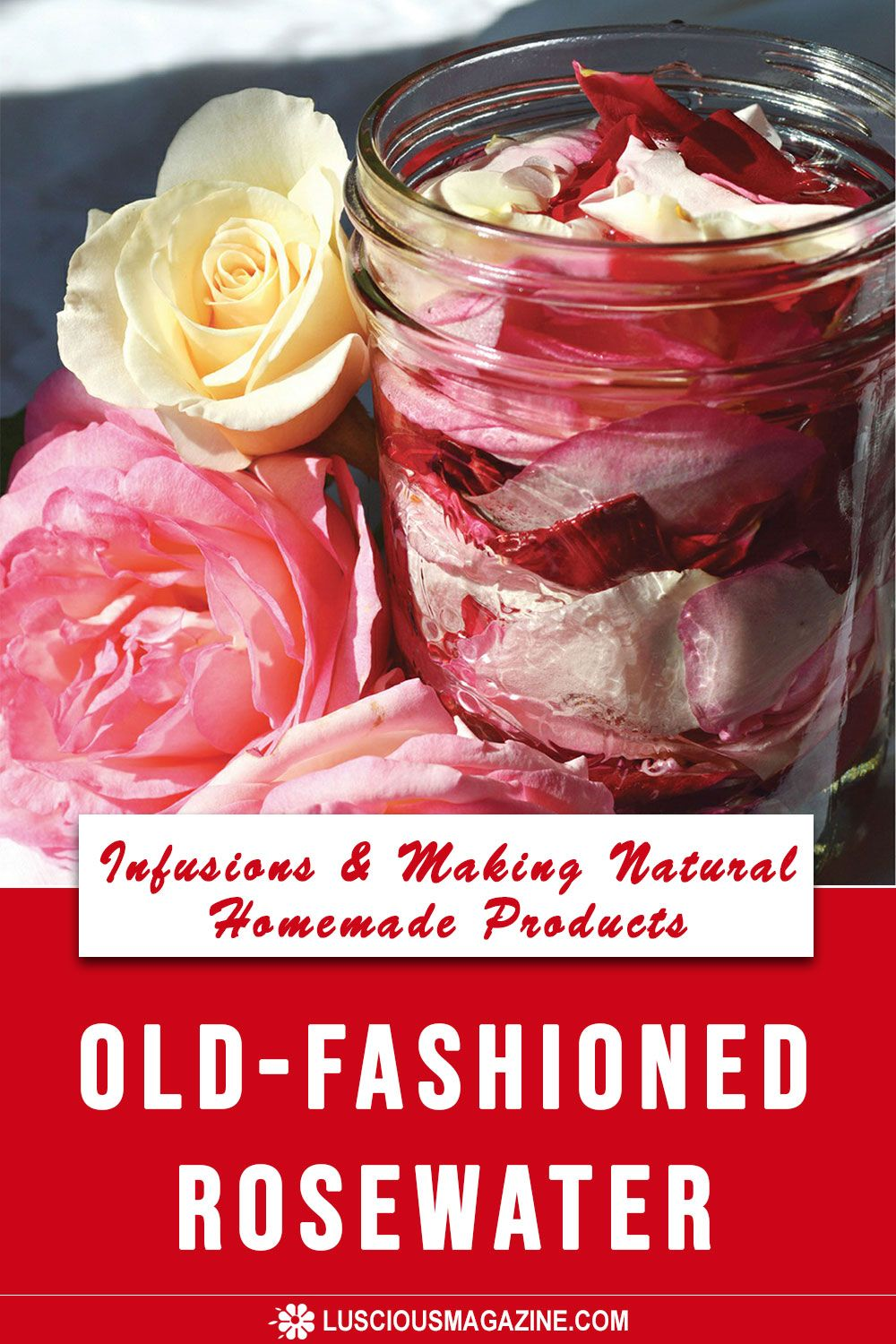 Old-Fashioned Rosewater