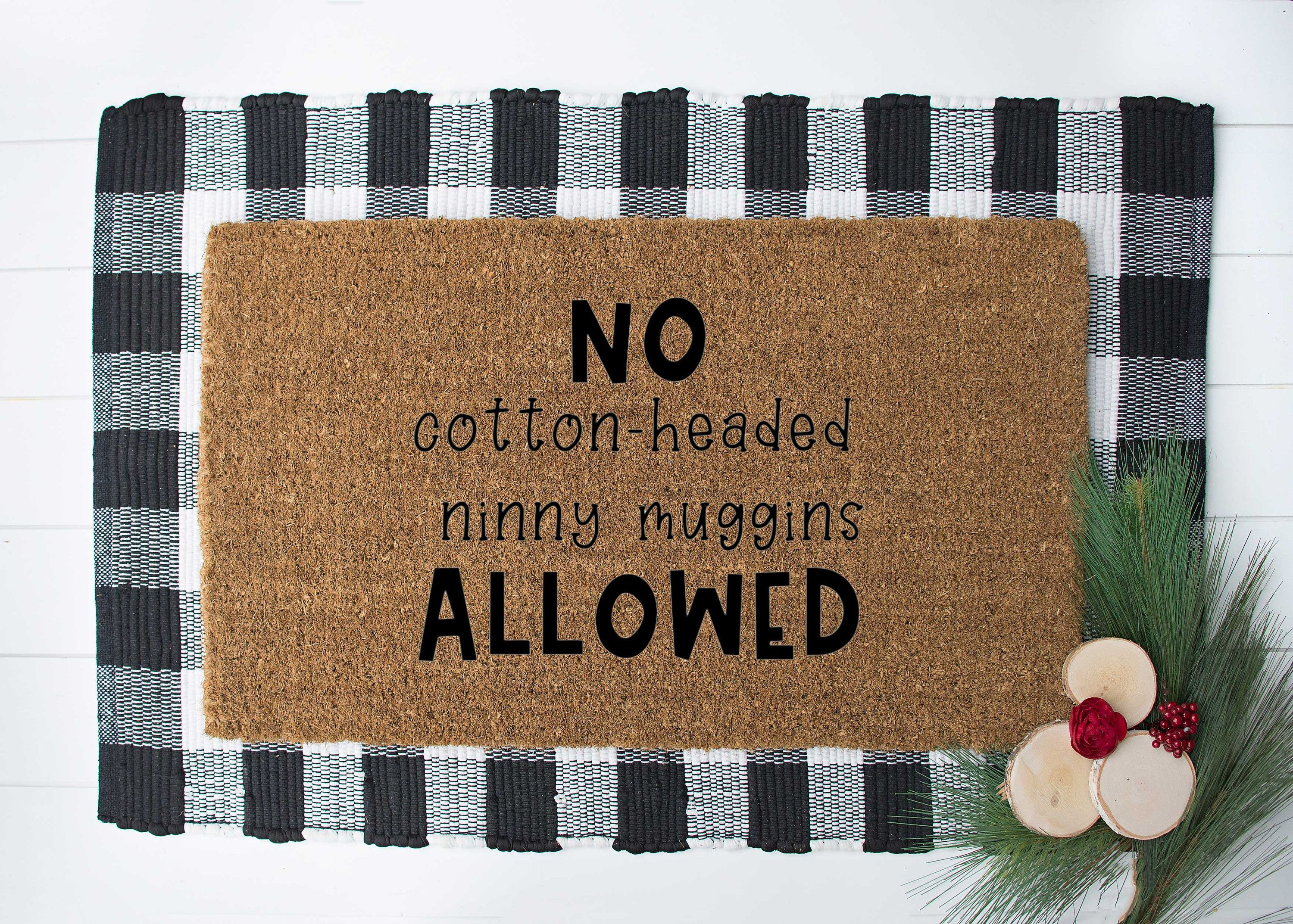 Cotton Headed Ninny Muggins Christmas Doormat Holiday Christmas