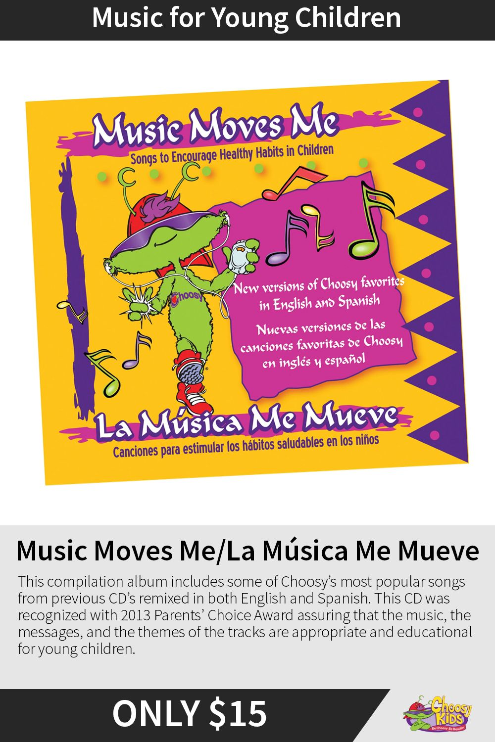 Music Moves Me La Musica Me Mueve Parents Choice Songs Education