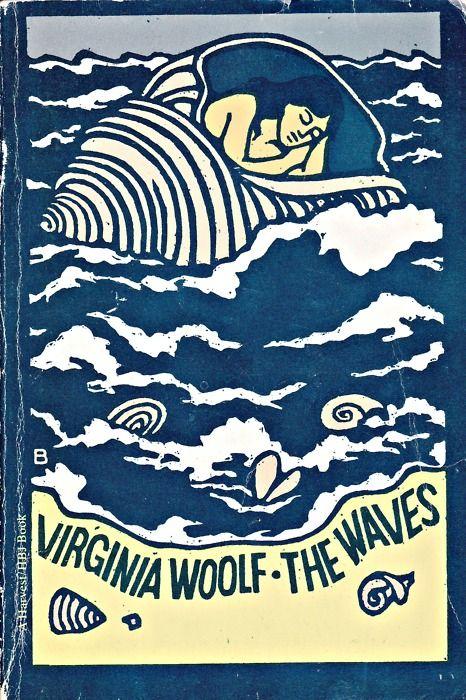 The Waves, one of my favorites by Virginia Woolf