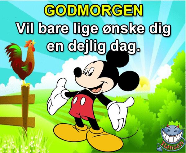Grin And Bare It Quotes: GODMORGEN Vil Bare Lige ønske Dig En Dejlig Dag.