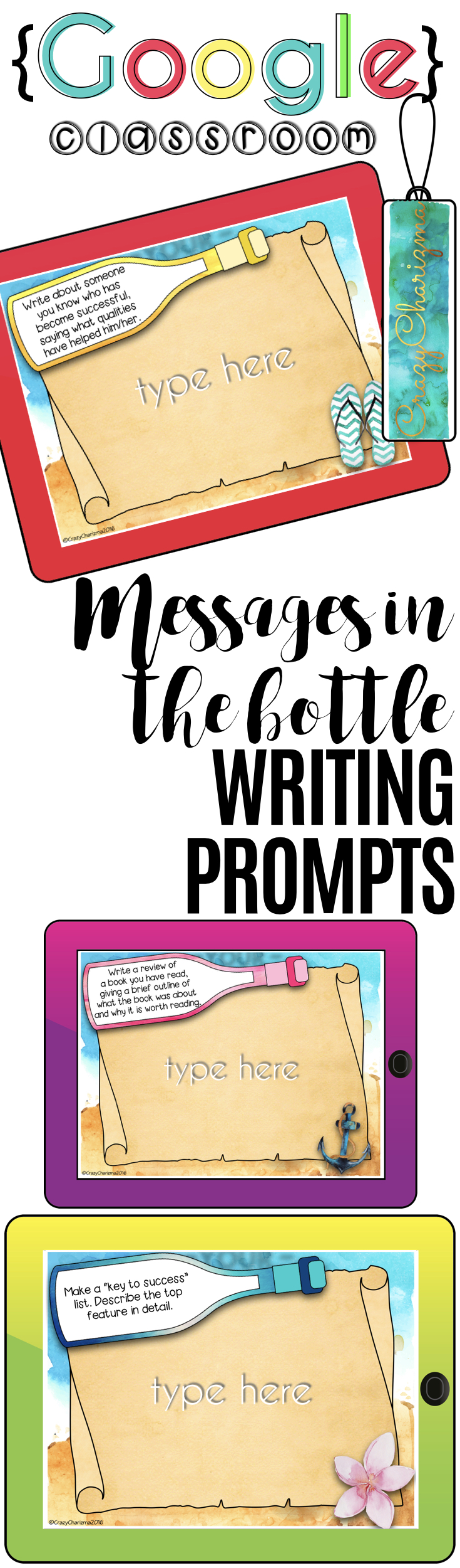 Go {Google} now! Would you like to go paperless and engage your kids? Looking for something you can use over and over? Embrace technology - go Google now! Improve and inspire your students with these 195 WRITING PROMPTS - Messages in the Bottle. Use all year around and provide students with writing tasks and ideas. The packet contains narrative, informational and opinion writing prompts for teens. The prompts can be used as Writing Centers, as well as during ESL lessons. | CrazyCharizma