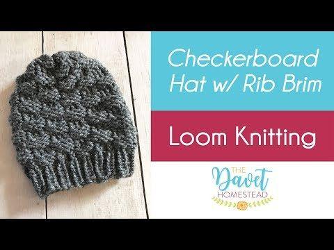 2e03750d845 Loom Knitting  Checkerboard Hat with Uwrap Rib Stitch Brim - YouTube ...