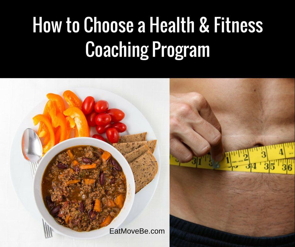 How to Choose a Health and Fitness Coaching Program | Eat, Move, Be