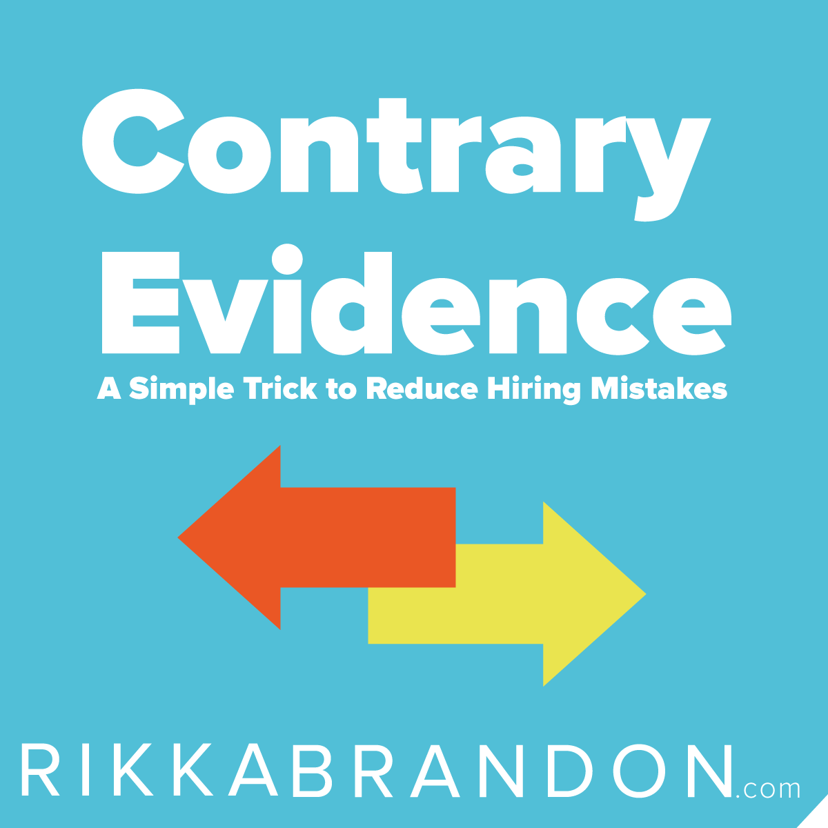 Use the Contrary Evidence Interviewing Technique to help you avoid hiring mistakes.  Learn how here http://www.rikkabrandon.com/contrary-evidence-trick-use-reduce-hiring-mistakes/