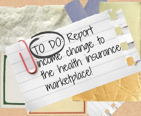 Reporting Income Changes To The Health Insurance Marketplace