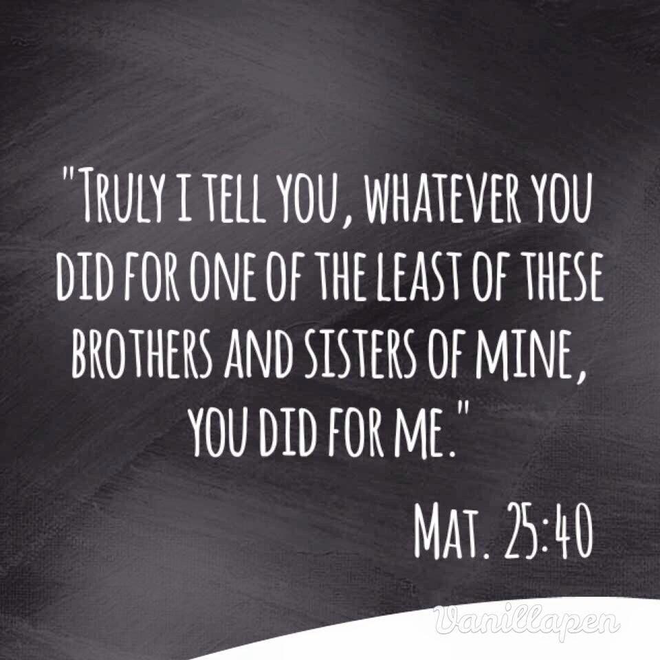 Matthew 25:40 Niv