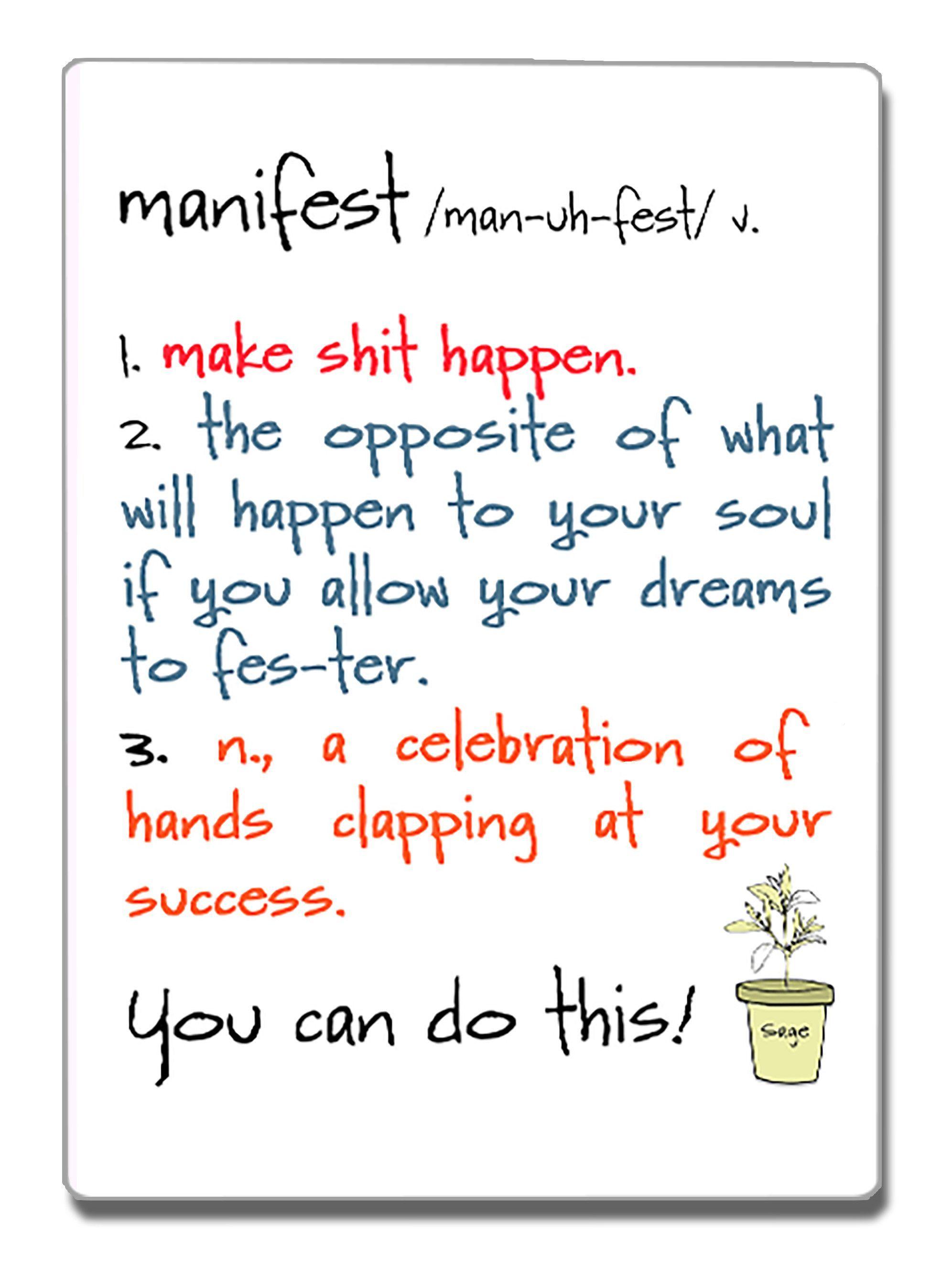 Manifest A Speak Your Mind Refrigerator Magnet Pinterest