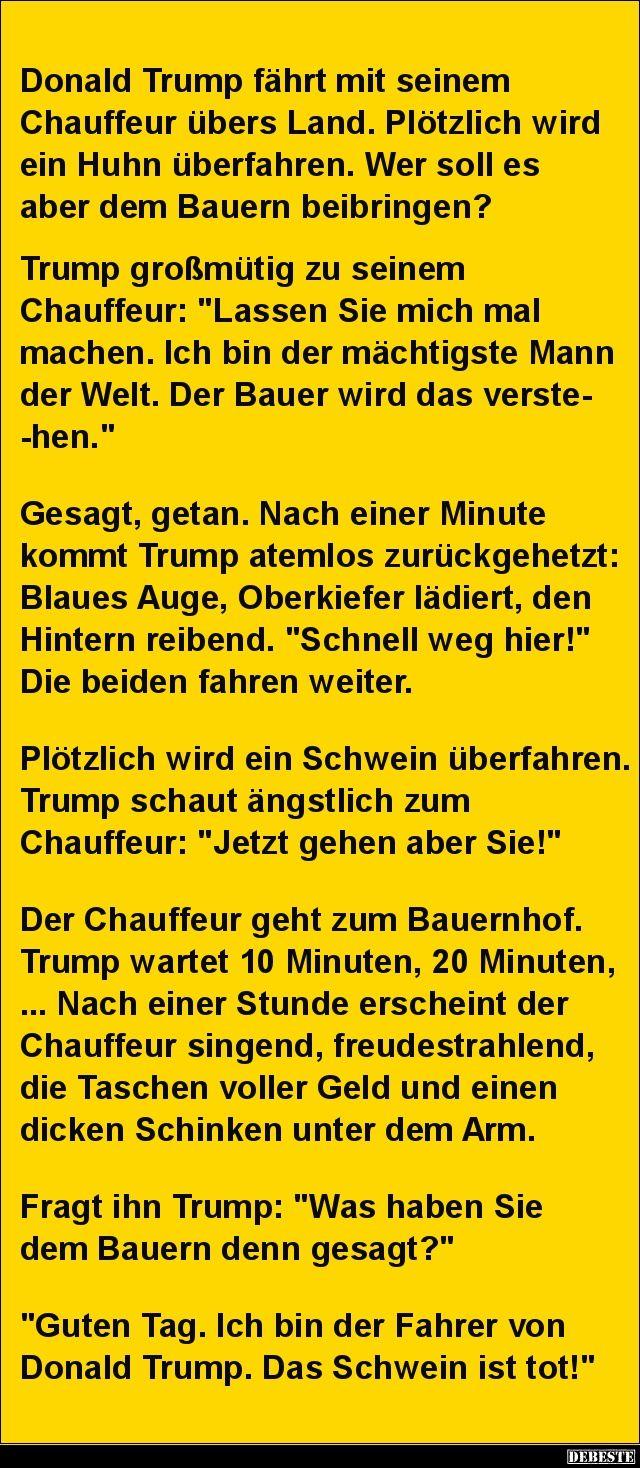Donald trump f hrt mit seinem chauffeur lustige bilder - Pinterest witze ...