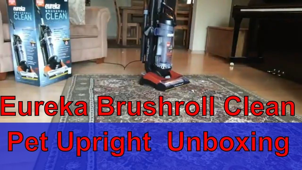 Eureka Brushroll Clean Pet Upright Vacuum Cleaner Unboxing And Testing Buy On Amazon Http Amzn To 2op4xud Upright Vacuum Cleaner Clean Pet Upright Vacuums