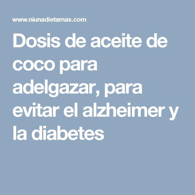 Aceite de coco para adelgazar (dosis)