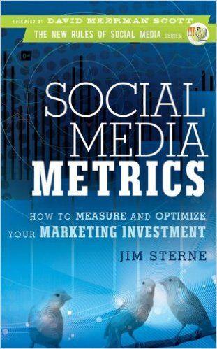 Jim Sterne - Social Media Metrics