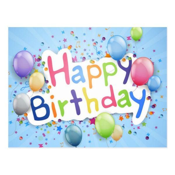 Happy Birthday Postcard Zazzle Com In 2021 Happy Birthday Free Happy Birthday Greetings Happy Birthday Cards Images