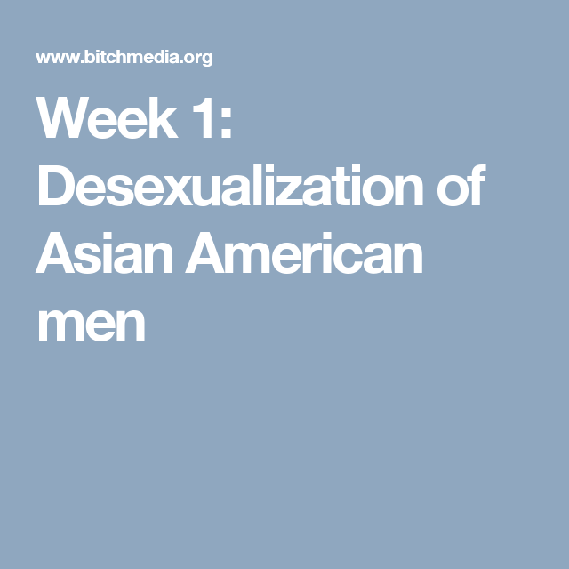 Desexualization of asian men