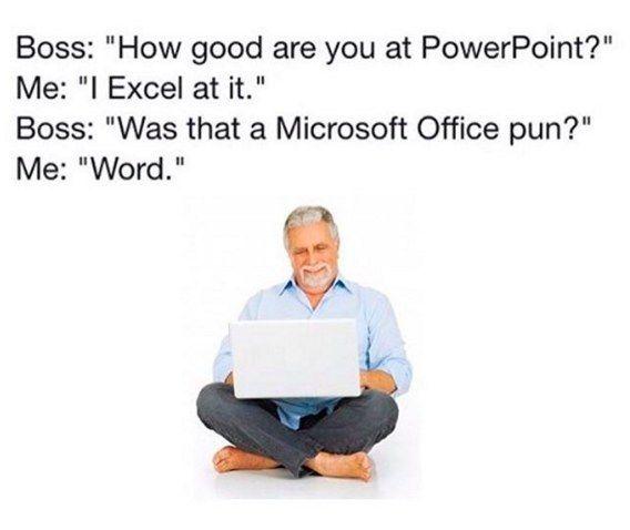 21 Inevitable Side Effects Of Working In An Office Funny Puns Nerdy Jokes Corny Jokes