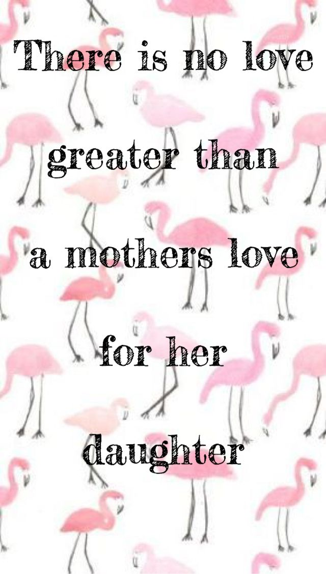 Loving My Daughter I Love My Daughter Daughter Quotes Mother Daughter Quotes