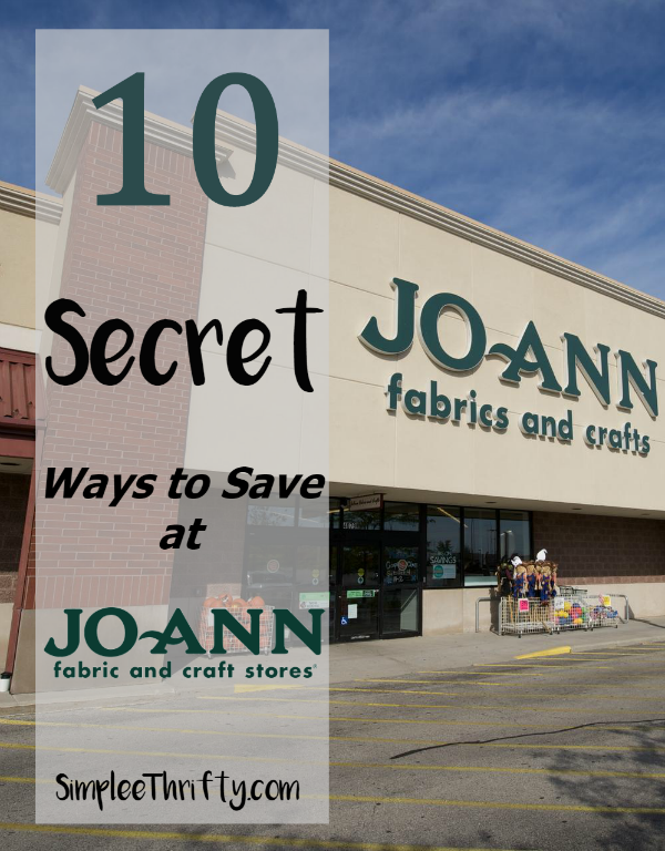 10 Secret Ways to Save at Joann Fabric and Craft Stores
