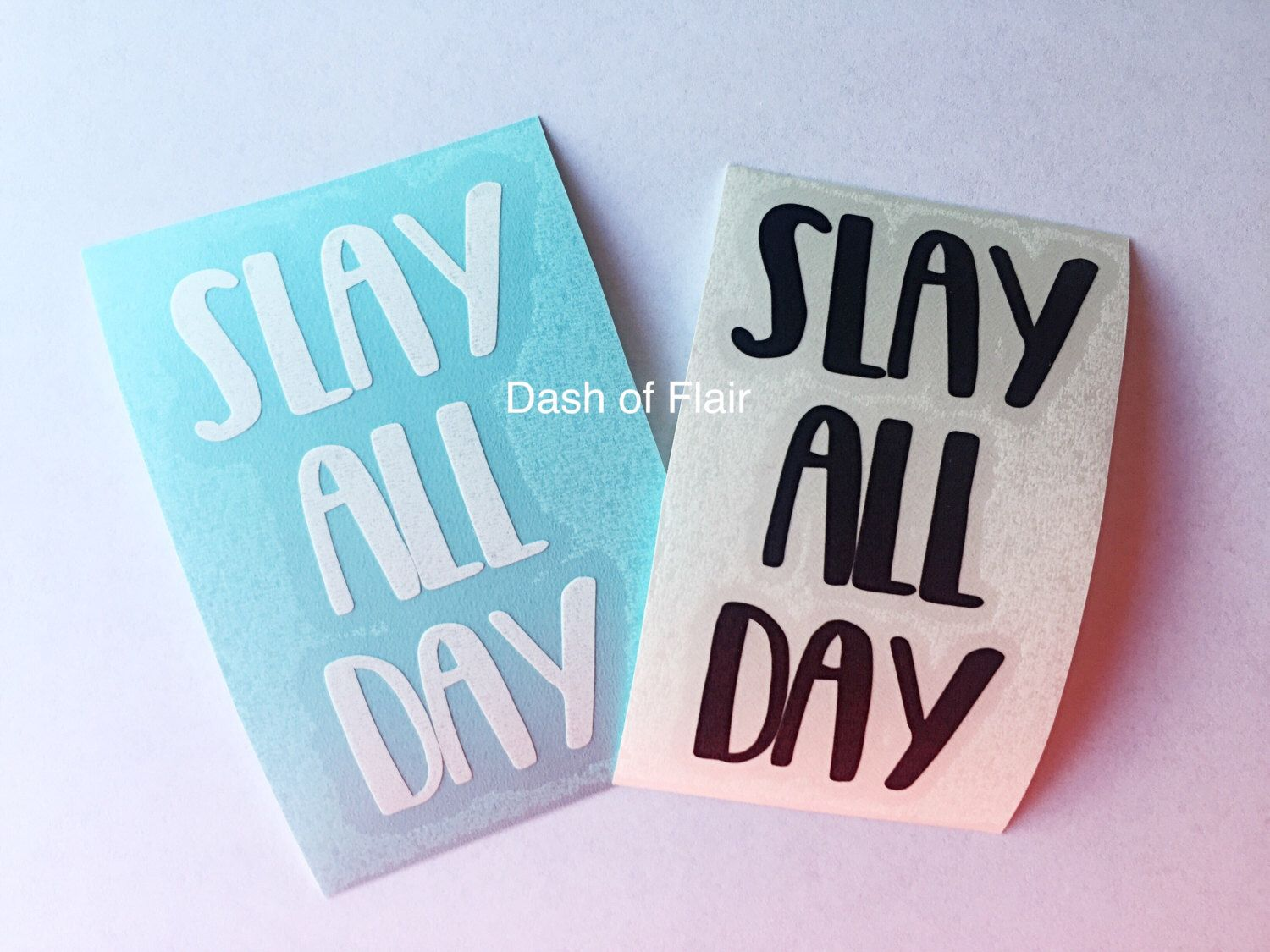 Slay All Day Decal READY TO SHIP Decals For Yeti Cups Yeti - Vinyl cup decals