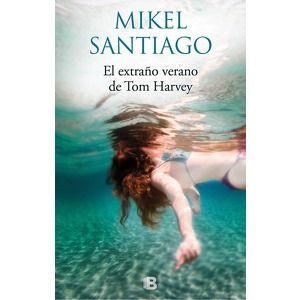 El Extraño Verano De Tom Harvey Music Book Santiago Books