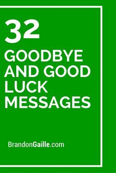 33 goodbye and good luck messages pinterest messages cards and 33 goodbye and good luck messages pinterest messages cards and card sentiments m4hsunfo