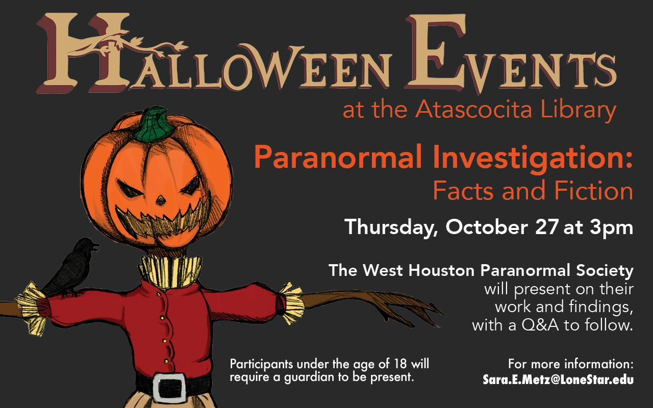 halloween events at the atascocita library! paranormal investigation