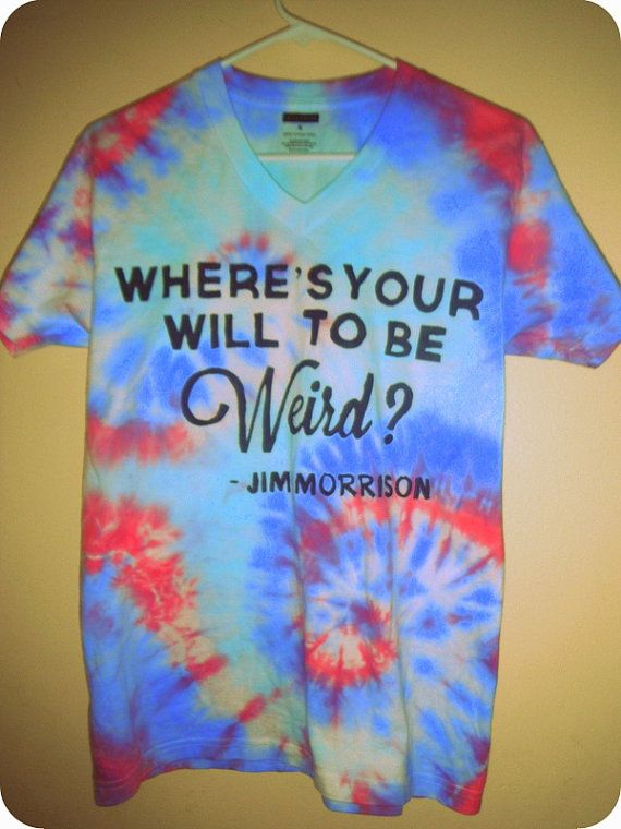 24e051c897c4 Jim Morrison Quote Tie Dyed Hippy Trippy T-shirt (The Doors) on Etsy, $18.00
