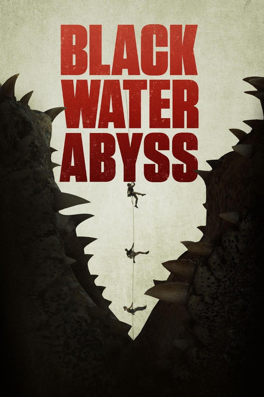 Movie Review Black Water Abyss Black Water Movies Online Movie Black