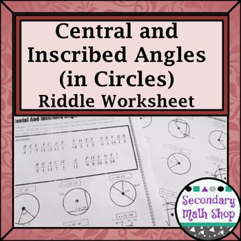 Circles - Geometry Circles Central & Inscribed Angles Riddle