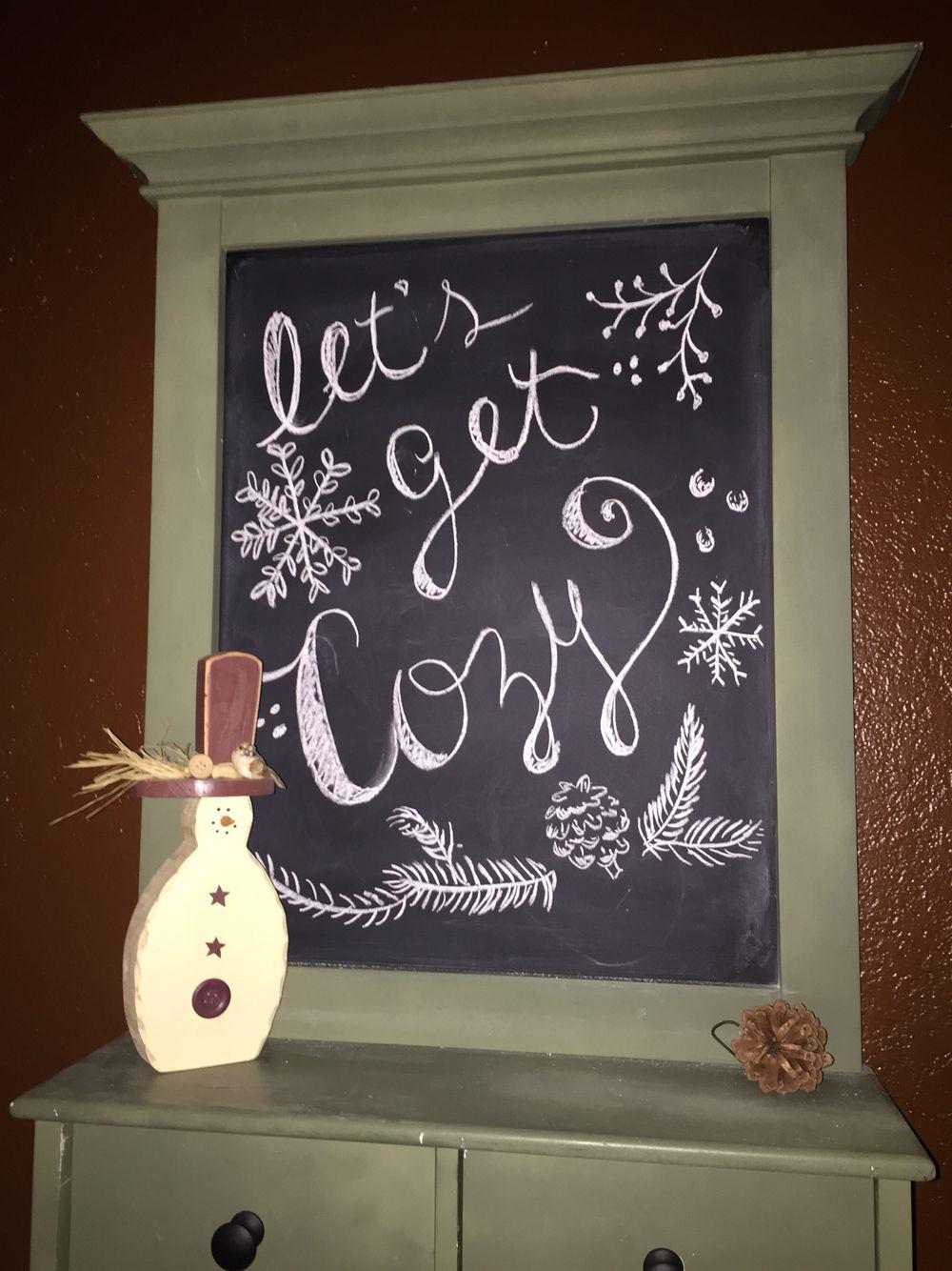 """""""Let's get cozy"""" chalkboard for January. Chalkboard"""
