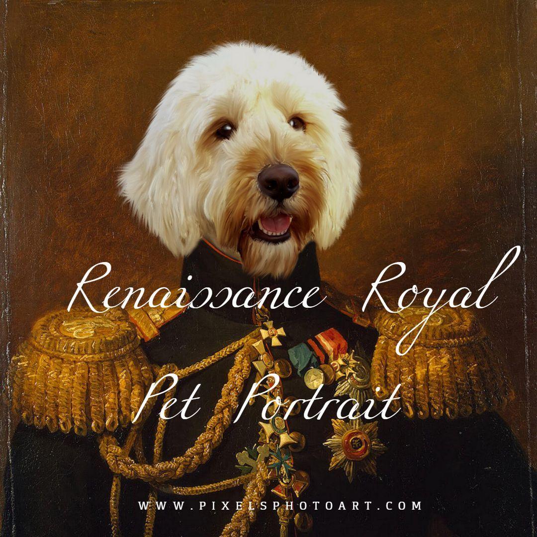 Royal Dress Pet Portrait RD4 Custom Renaissance Pet Portrait Custom Royal Pet Portrait Custom Classic Portrait Funny Pet Portrait