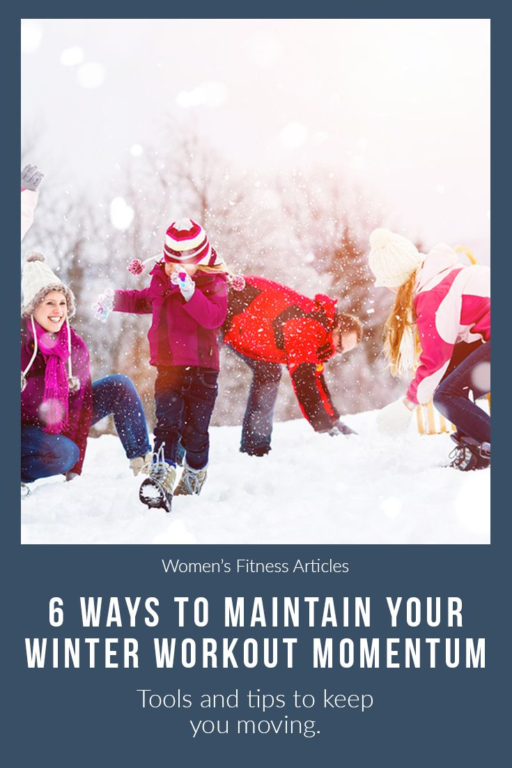 Tools and tips to keep you moving. #WinterWorkout #Fitness #Workouts #Motivation #HealthyLiving #Hea...