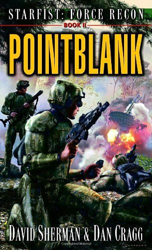 Bestseller Books Online Starfist: Force Recon: Pointblank David Sherman, Dan Cragg $7.99  - http://www.ebooknetworking.net/books_detail-0345460596.html