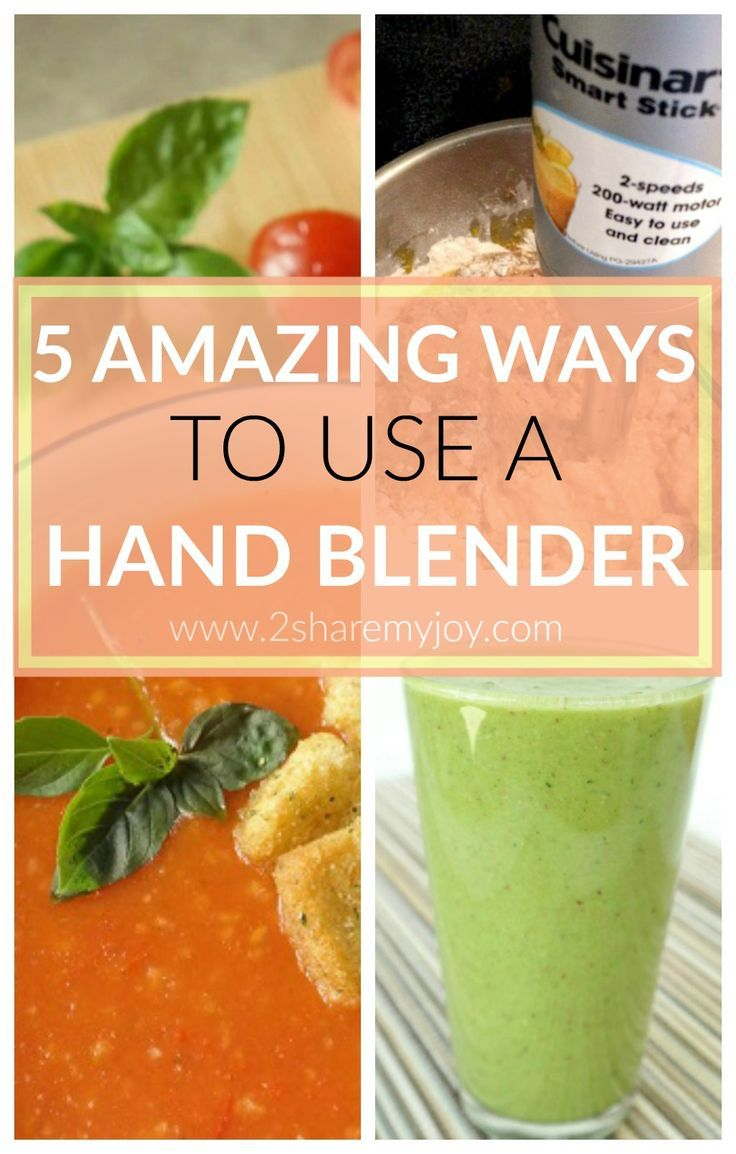 5 amazing ways to use a hand blender recipes blender