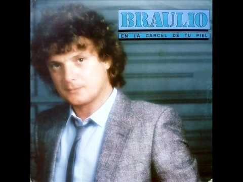 Braulio - La más bella herejía 1985
