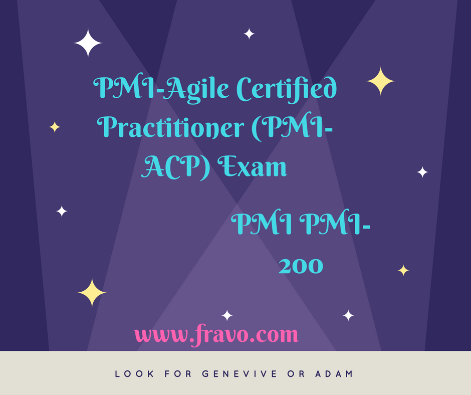 Exam Pmi 200 Pmi Agile Certified Practitioner Pmi Acp Exam Are