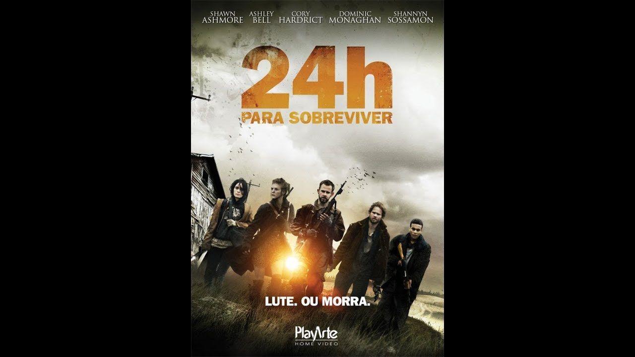 24 Horas Para Sobreviver Filme Nacional Sobrevivi
