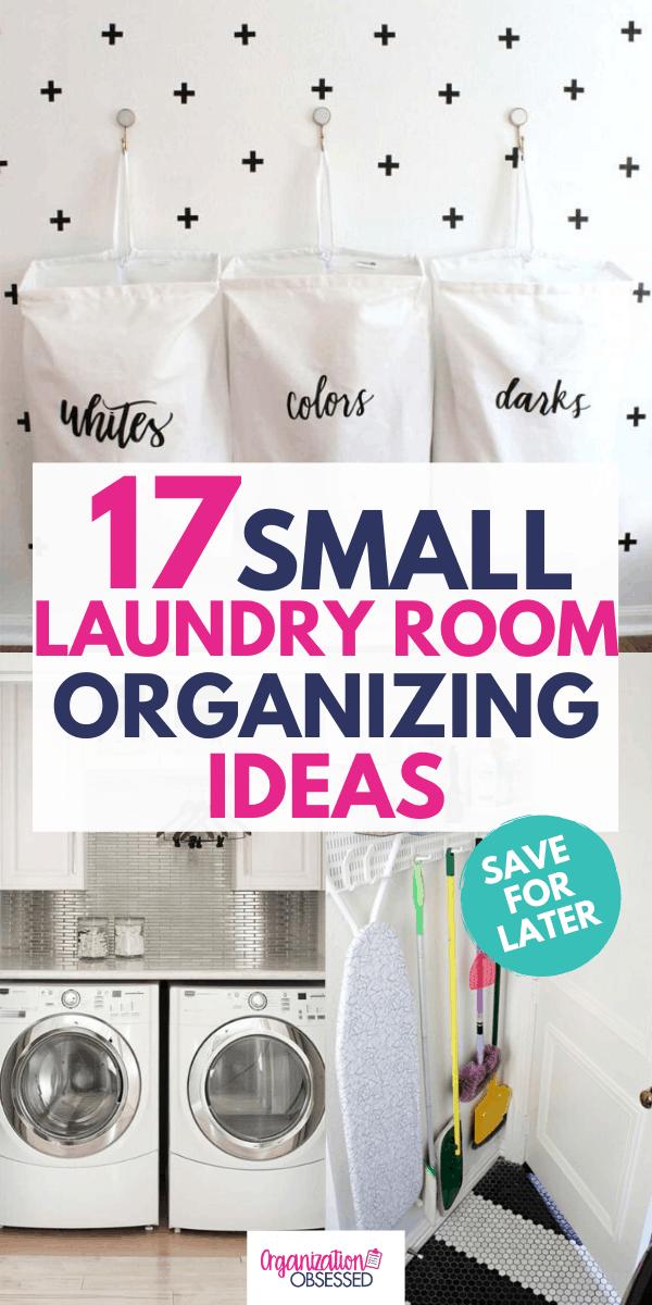 17 Small Laundry Room Organization Ideas Organization Obsessed Small Laundry Room Organization Laundry Room Organization Small Laundry