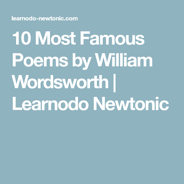 10 Most Famous Poems By William Wordsworth Learnodo