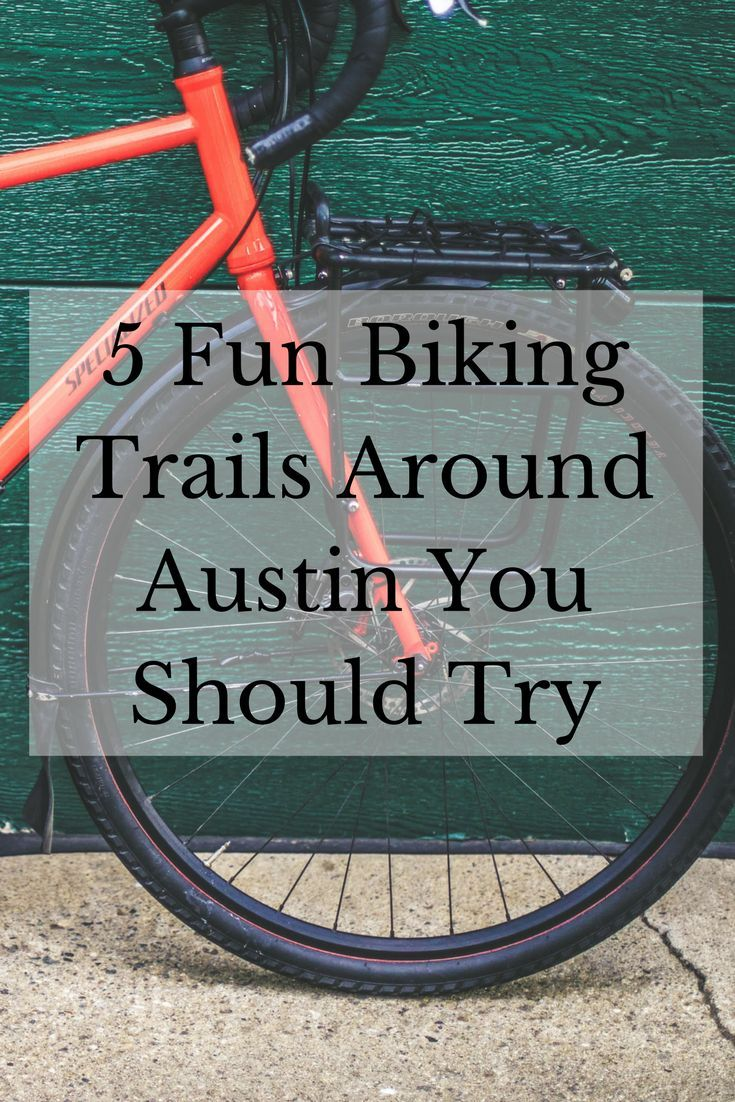 5 Fun Biking Trails Around Austin You Should Try Mclife Austin