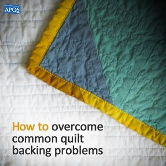 Today we are focusing on some of the backing troubles that can derail an otherwise wonderful quilt...