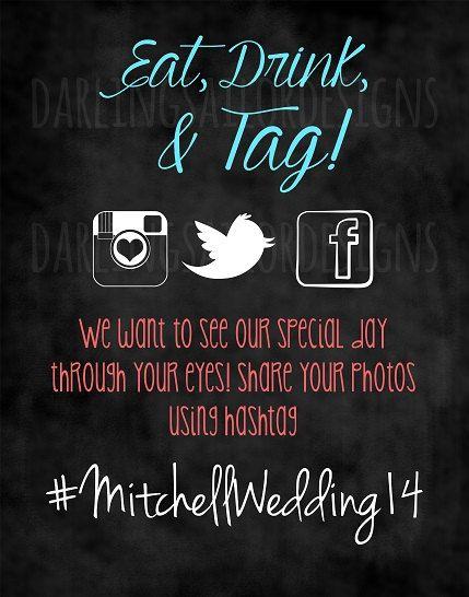 Hashtag Anniversario Matrimonio.Eat Drink And Tag Hashtag Wedding Sign Instagram Twitter And