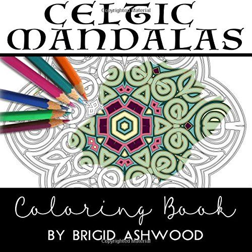 Celtic Mandalas Coloring Book By Brigid Ashwood
